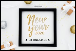 New Year Gifting Guide - Welcome 2020 with Krystilo