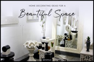 6 Easy Home Decorating Ideas to Create a Beautiful Space